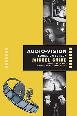 Audio-Vision by Michel Chion