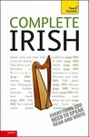Complete Irish: A Teach Yourself Guide (TY: Language Guides)