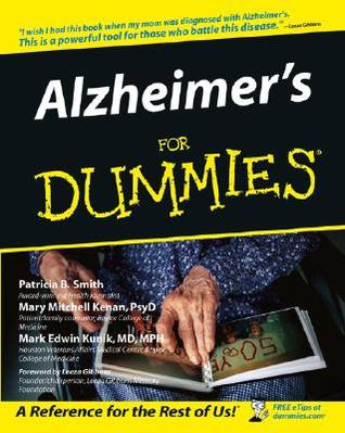 Alzheimer's for Dummies by Patricia B. Smith