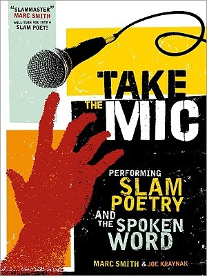 Take the Mic by Marc Kelly Smith