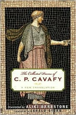 The Collected Poems by C.P. Cavafy