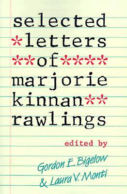 Selected Letters of Marjorie Kinnan Rawlings