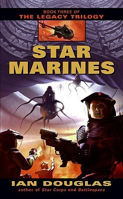 Star Marines (The Legacy Trilogy, #3)