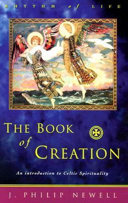 The Book of Creation by J. Philip Newell