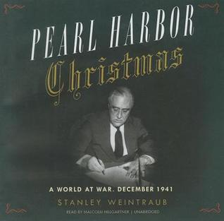 Pearl Harbor Christmas by Stanley Weintraub