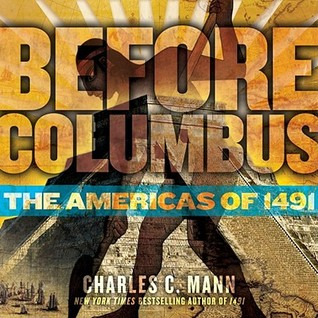 Before Columbus by Charles C. Mann