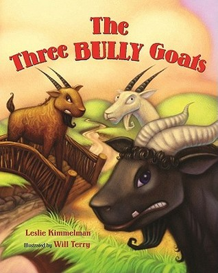 The Three Bully Goats by Leslie Kimmelman