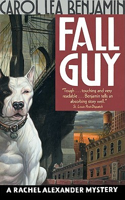 Fall Guy by Carol Lea Benjamin