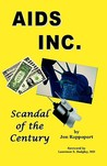 AIDS Inc.: Scandal of the Century