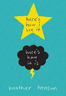 Here's How I See It--Here's How It Is by Heather Henson