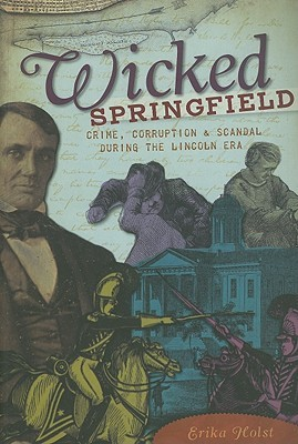 Wicked Springfield by Erika Holst