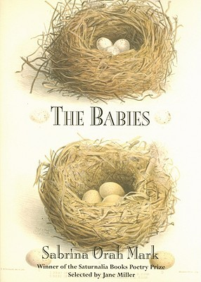 The Babies by Sabrina Orah Mark