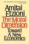Moral Dimension: Toward a New Economics