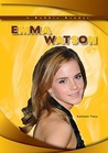 Emma Watson (Robbie Reader Contemporary Biographies)