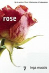 Rose by Inga Muscio
