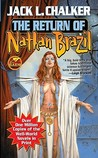 The Return of Nathan Brazil (Saga of the Well World, #4)