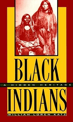 Black Indians by William Loren Katz