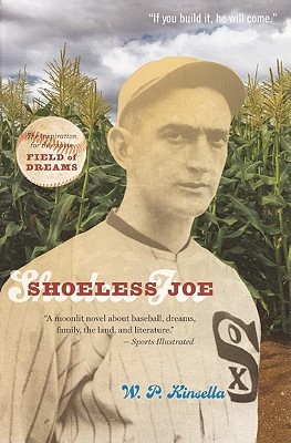 Shoeless Joe by W.P. Kinsella
