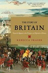The Story of Britain by Rebecca Fraser