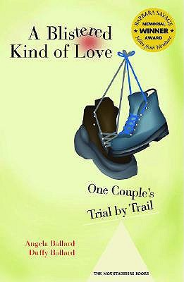A Blistered Kind of Love by Angela Ballard