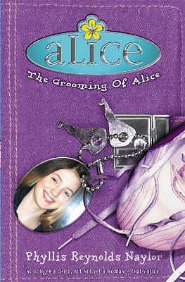 The Grooming of Alice by Phyllis Reynolds Naylor