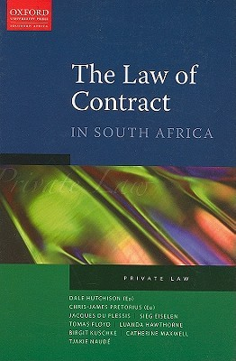 The Law of Contract in South Africa: Private Law