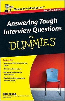 Download free Answering Tough Interview Questions For Dummies (For Dummies) by Rob Yeung PDF