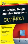 Answering Tough Interview Questions For Dummies (For Dummies)