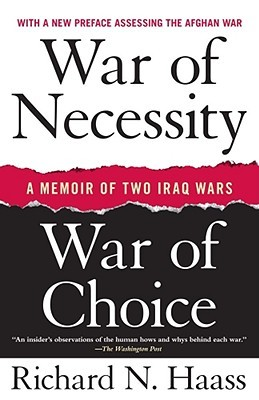 War of Necessity, War of Choice by Richard N. Haass