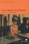 From Monet to Cezanne: Late 19th Century French Artists