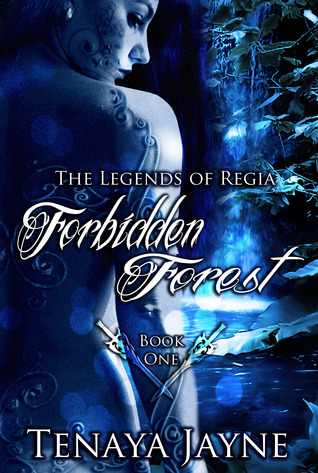 Forbidden Forest (Legends of Regia, #1)