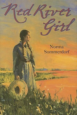 Red River Girl by Norma Sommerdorf