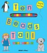 Ten Beads Tall: Measuring is Child's Play! [With String of Square Beads]