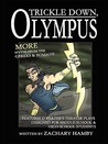 Trickle Down, Olympus: More Greek and Roman Myths (12 New Reader's Theater Plays Teaching Greek and Roman Mythology to Middle School and High School Students)