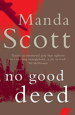 No Good Deed by Manda Scott