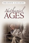 Nathaniel Ages by Brandie Lagarde
