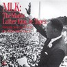 MLK : The Martin Luther King, Jr. Tapes : Featuring Speeches given by Rev. Martin Luther King Jr.