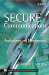 Secure Communications: Applications and Management