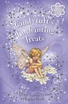 Candytuft's Enchanting Treats: A Flower Fairies Chapter Book