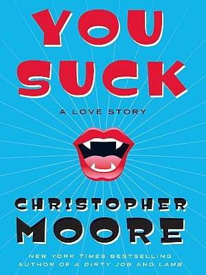 You Suck by Christopher Moore