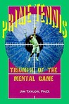 Prime Tennis: Triumph of the Mental Game