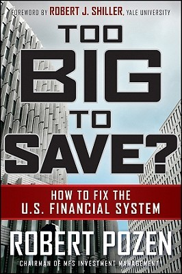 Too Big to Save? by Robert Pozen