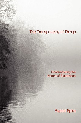 The Transparency of Things by Rupert Spira