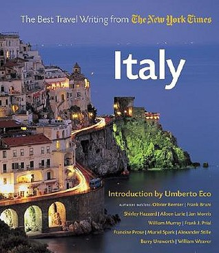Italy the best travel writing from the new york times by for Good time to visit new york
