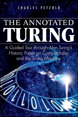 The Annotated Turing by Charles Petzold