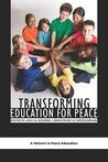 TRANSFORMING EDUCATION FOR PEACE (Peace Education) (Peace Education) (Peace Education)