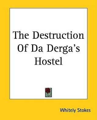 The Destruction of Da Derga's Hostel