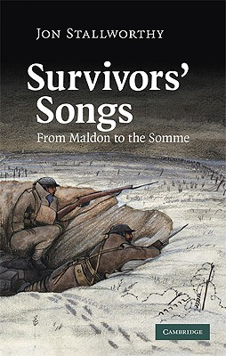 Survivors' Songs: From Maldon to the Somme
