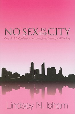 No Sex in the City by Lindsey Isham