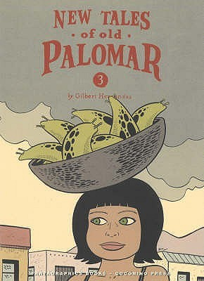 New Tales of Old Palomar #3 [Ignatz Series] by Gilbert Hernández